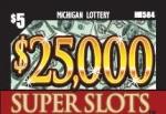 $25,000 Super Slots Pull Tab