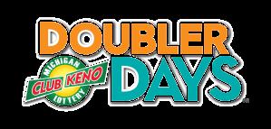 Club Keno Doubler Days